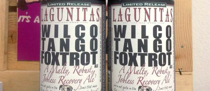 Lagunitas Wilco Tango Foxtrot   Petaluma, CA Not   to be con