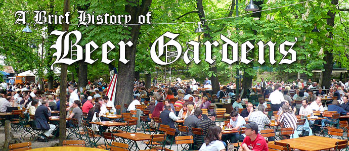 A Brief History of Beer Gardens